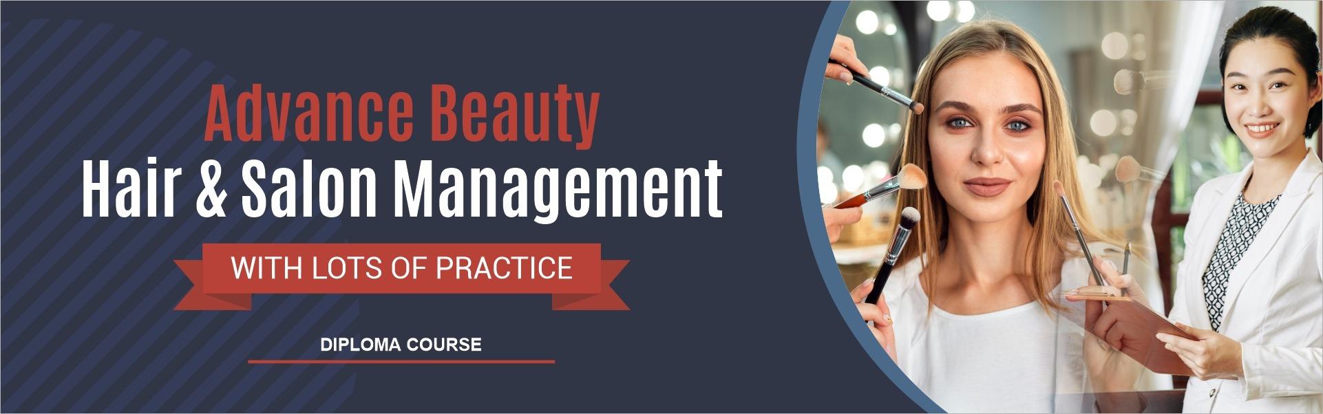 Advance Beauty Hair & Salon Diploma Course